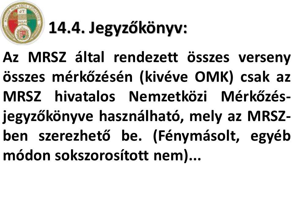 14.4. Jegyzőkönyv: