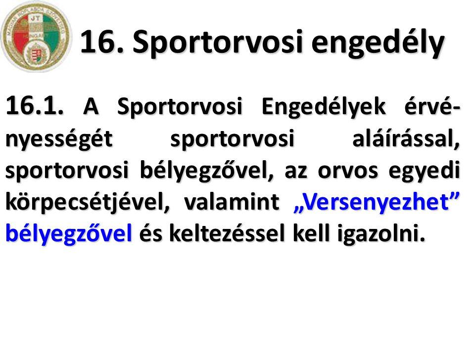 16. Sportorvosi engedély