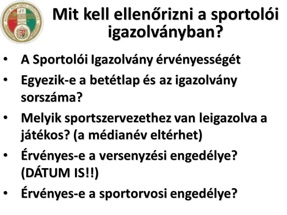 Mit kell ellenőrizni a sportolói igazolványban