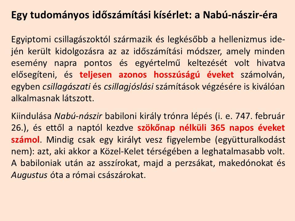 Egy tudományos időszámítási kísérlet: a Nabú-nászir-éra