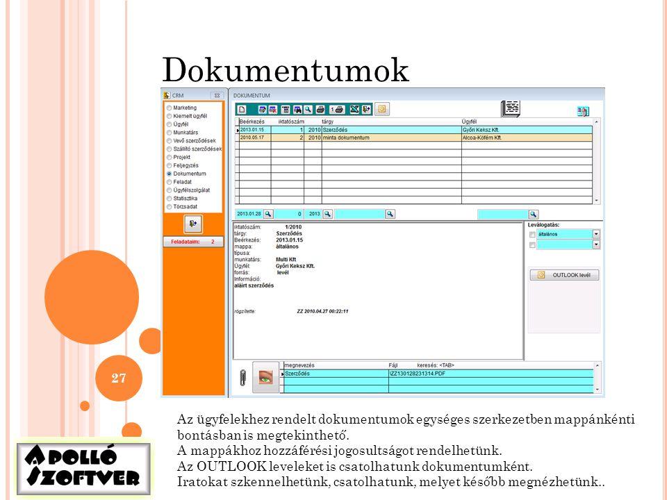 Dokumentumok Az ügyfelekhez rendelt dokumentumok egységes szerkezetben mappánkénti. bontásban is megtekinthető.
