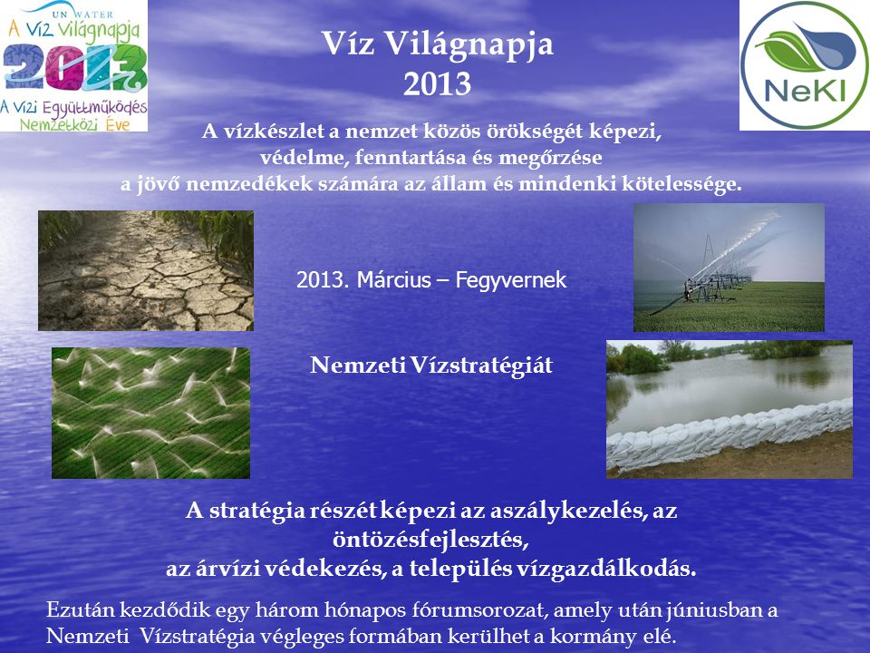 Víz Világnapja 2013 Nemzeti Vízstratégiát