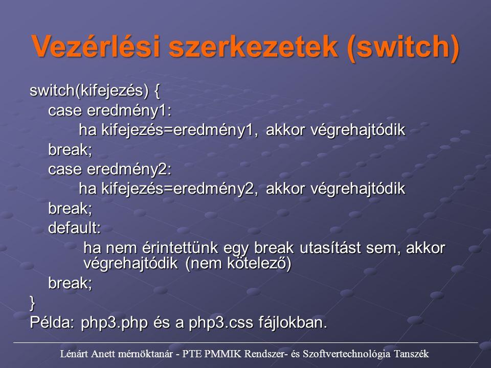 Vezérlési szerkezetek (switch)