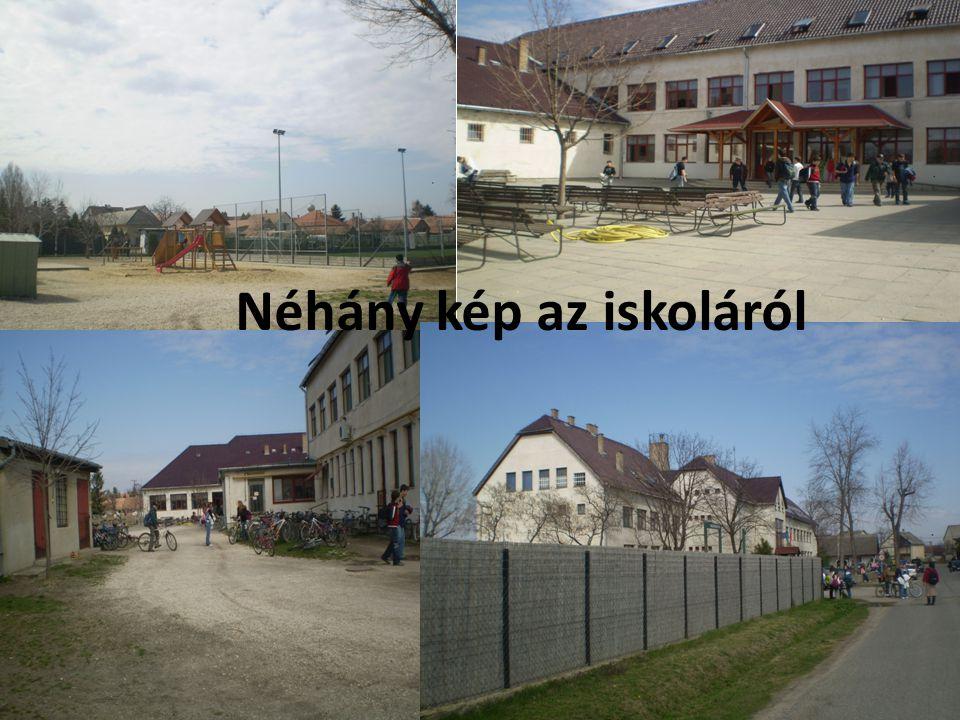 Néhány kép az iskoláról