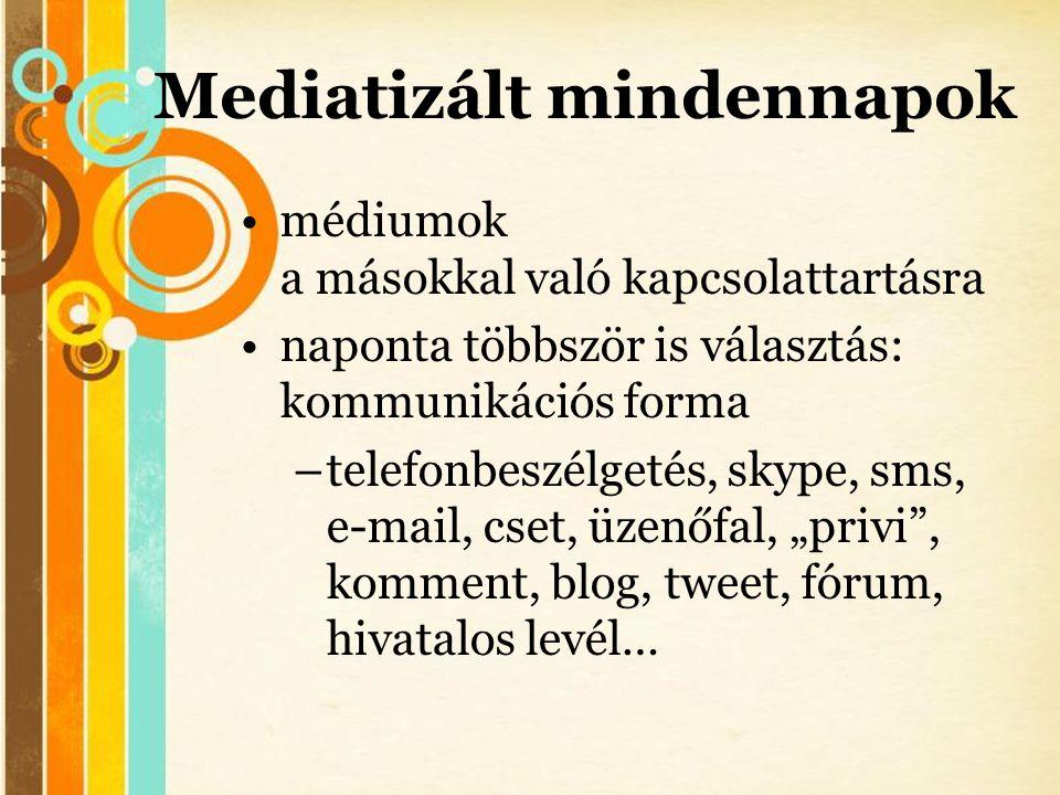 Mediatizált mindennapok