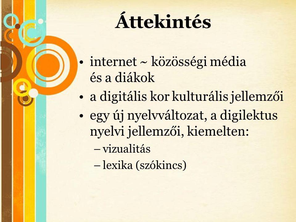 Áttekintés internet ~ közösségi média és a diákok