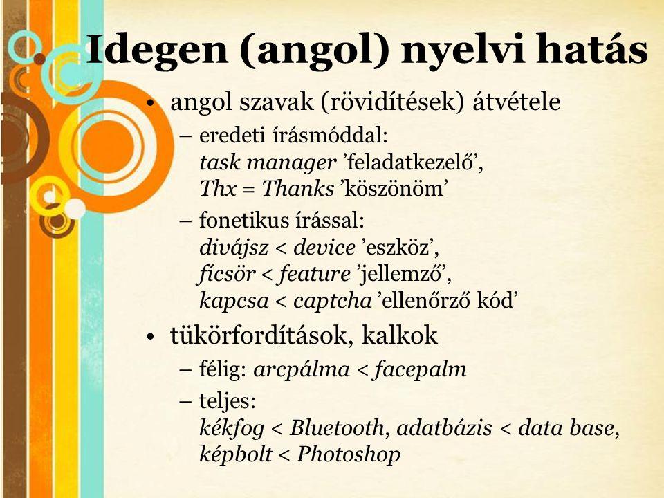 Idegen (angol) nyelvi hatás