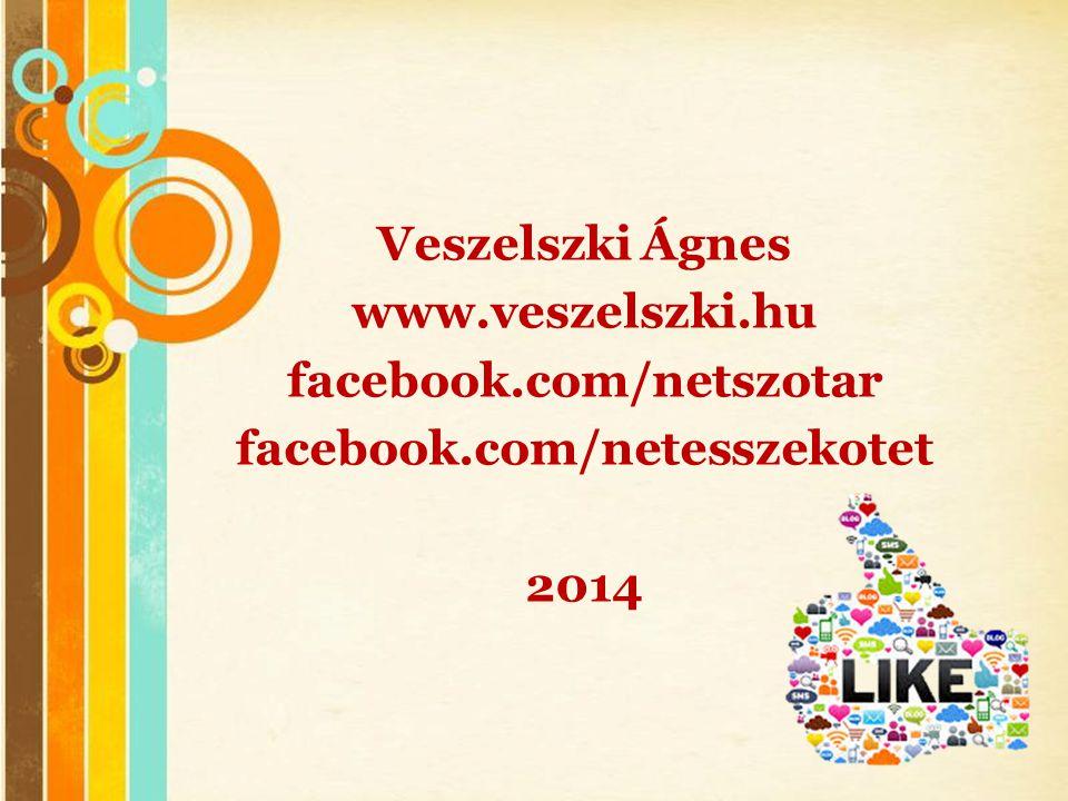 Veszelszki Ágnes www. veszelszki. hu facebook. com/netszotar facebook