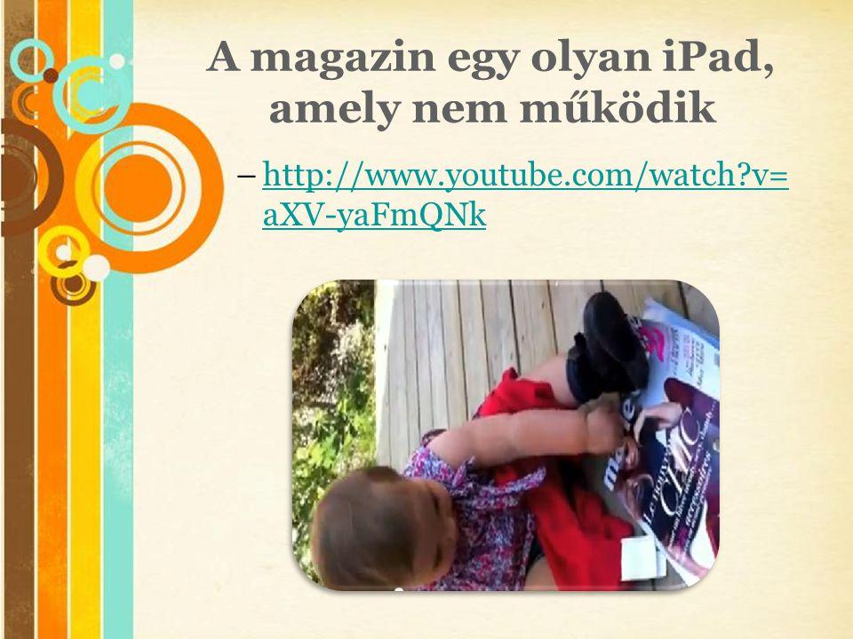 A magazin egy olyan iPad, amely nem működik