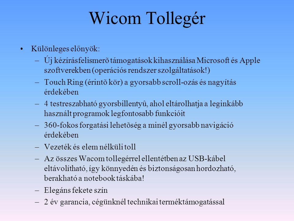 Wicom Tollegér Különleges előnyök: