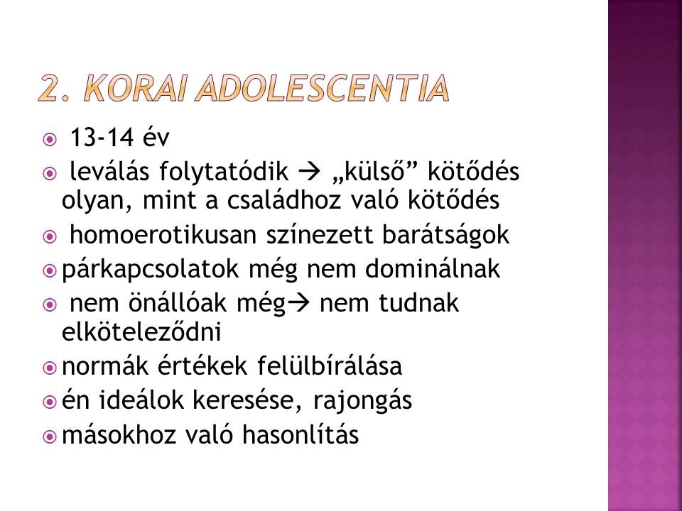 2. Korai adolescentia 13-14 év