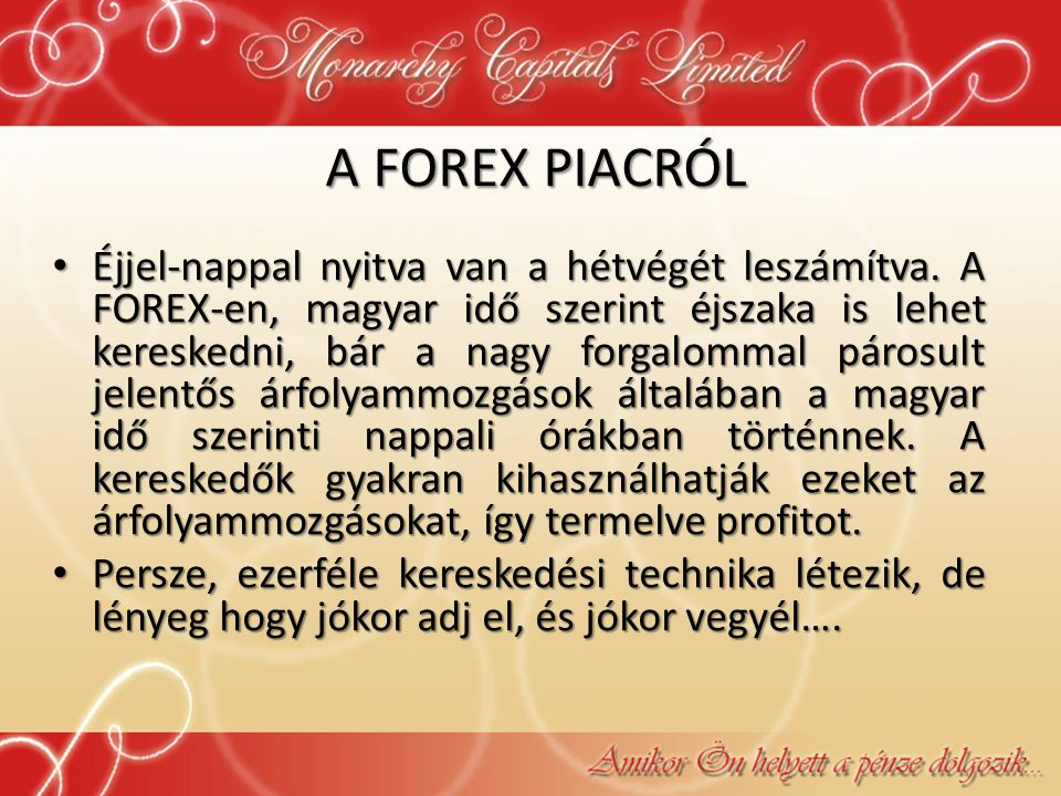 A FOREX PIACRÓL