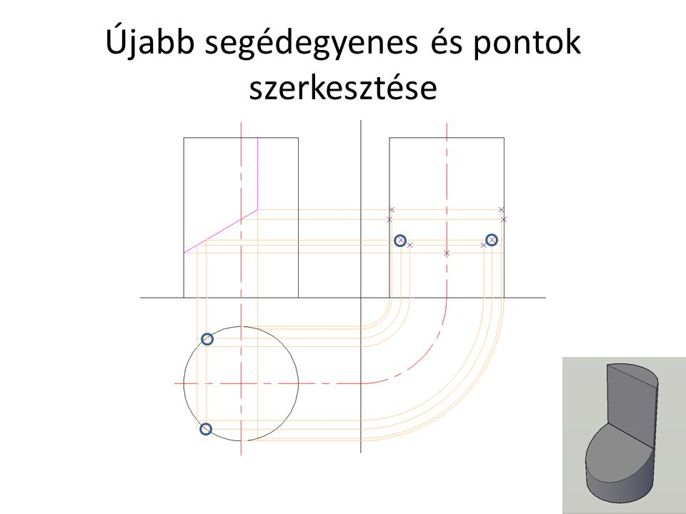 Újabb segédegyenes és pontok szerkesztése