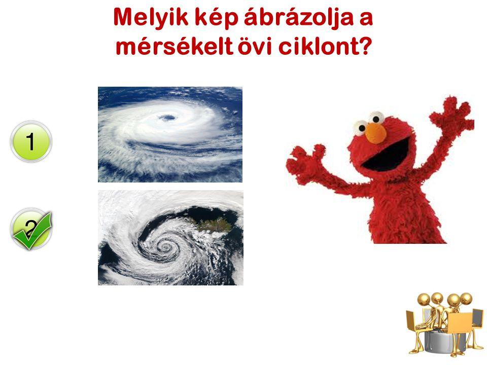 Melyik kép ábrázolja a mérsékelt övi ciklont