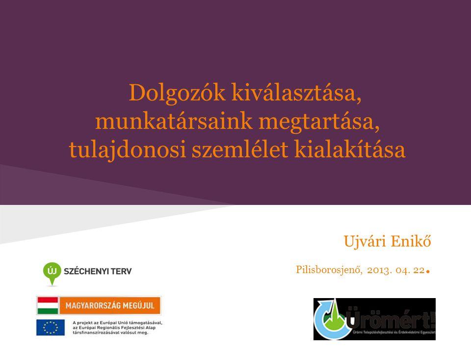 Ujvári Enikő Pilisborosjenő, 2013. 04. 22.