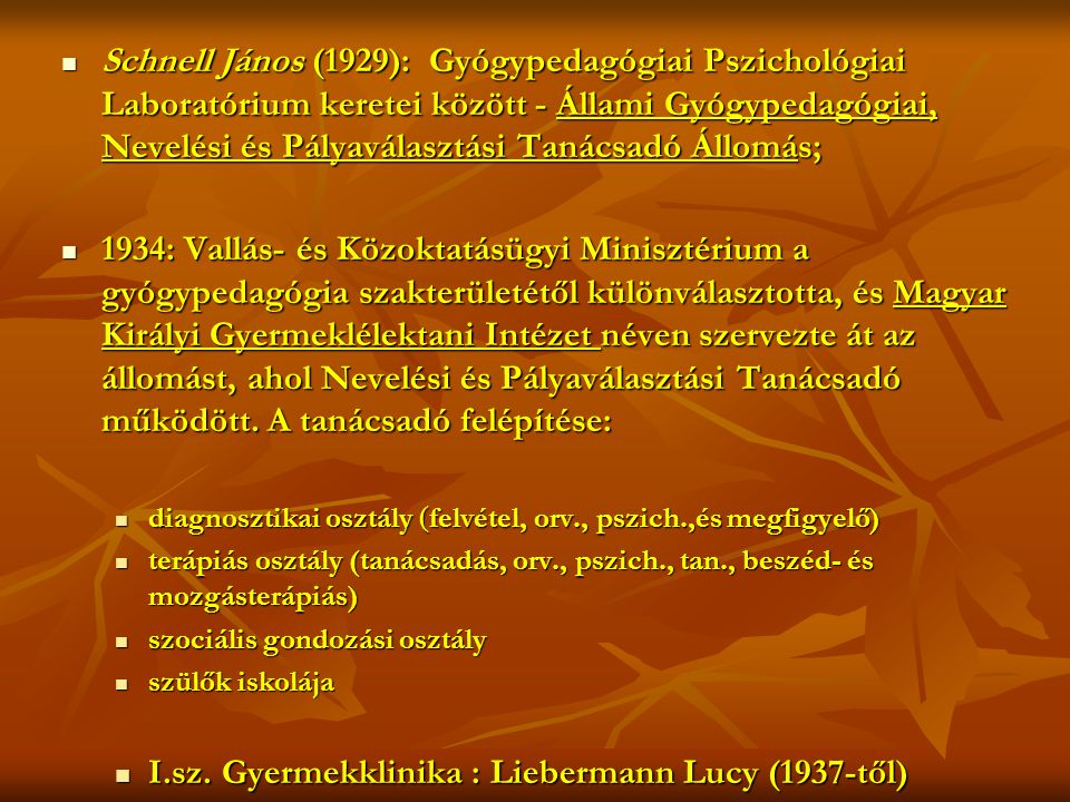 I.sz. Gyermekklinika : Liebermann Lucy (1937-től)