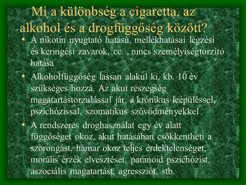 Mi a különbség a cigaretta, az alkohol és a drogfüggőség között