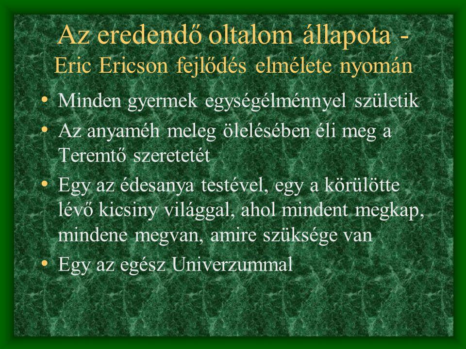 Az eredendő oltalom állapota - Eric Ericson fejlődés elmélete nyomán