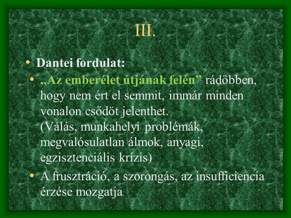 III. Dantei fordulat: