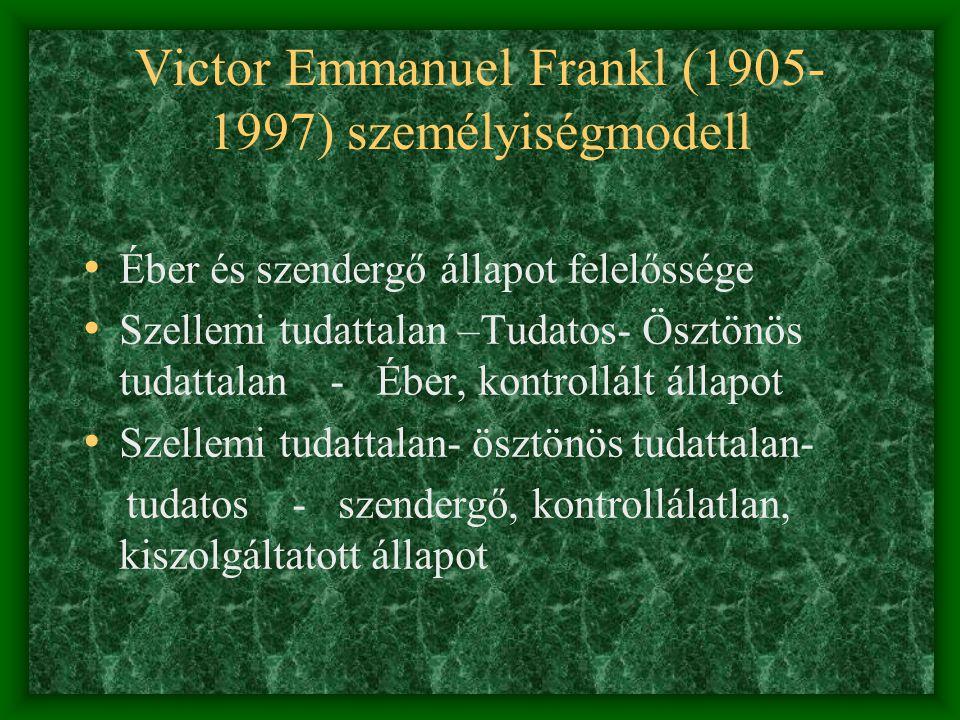Victor Emmanuel Frankl (1905-1997) személyiségmodell