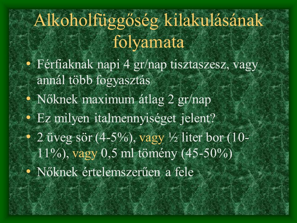 Alkoholfüggőség kilakulásának folyamata