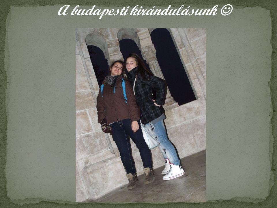 A budapesti kirándulásunk 