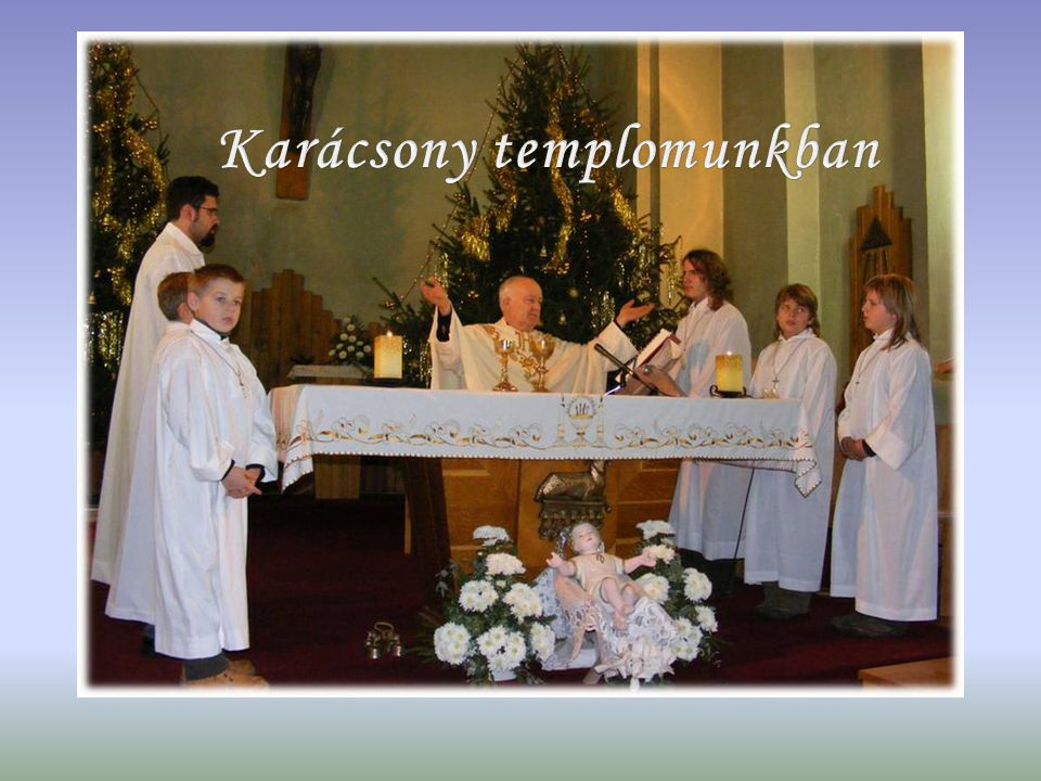 Karácsony templomunkban