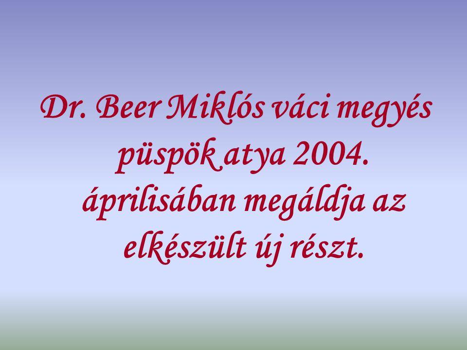 Dr. Beer Miklós váci megyés püspök atya 2004