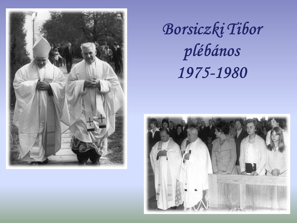 Borsiczki Tibor plébános 1975-1980