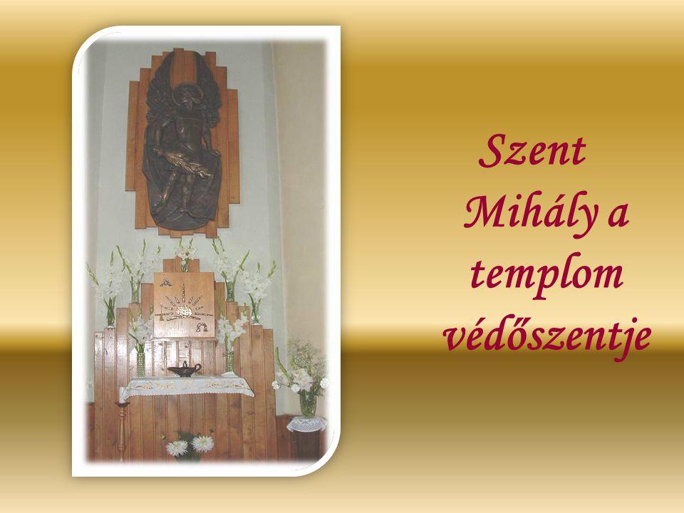 Szent Mihály a templom védőszentje