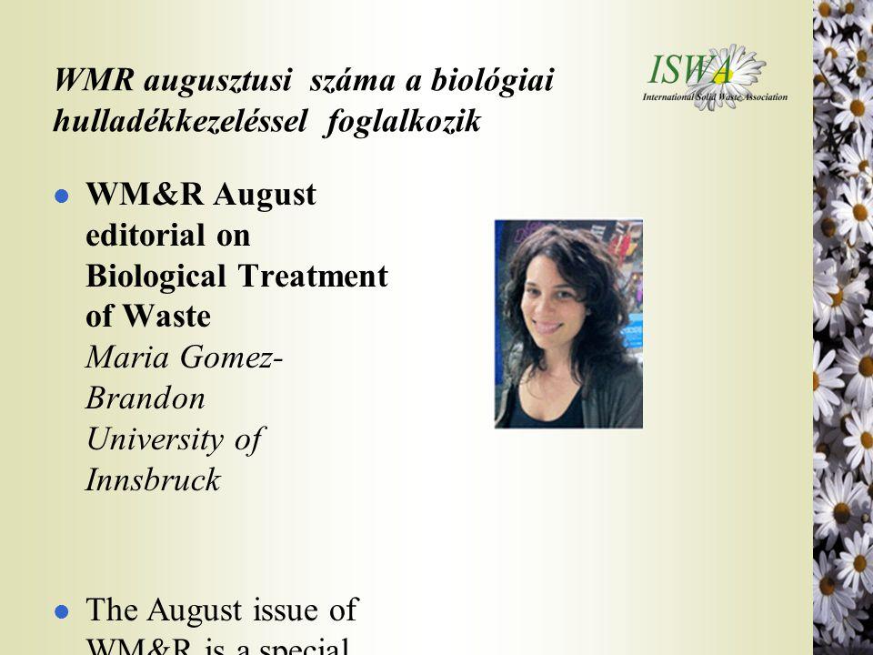 WMR augusztusi száma a biológiai hulladékkezeléssel foglalkozik