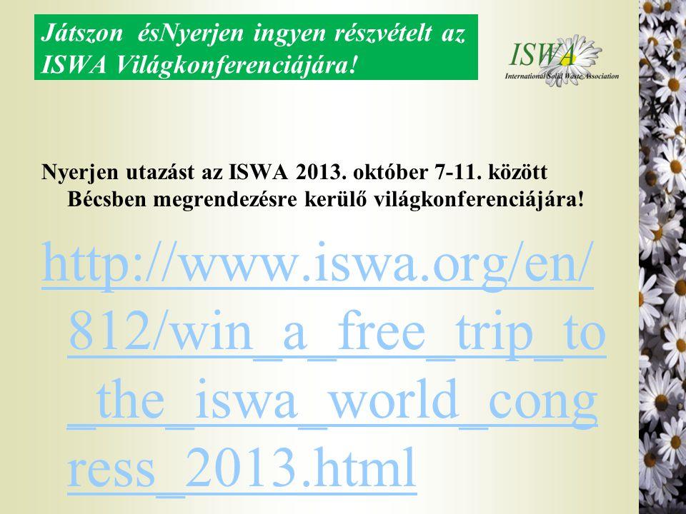 Játszon ésNyerjen ingyen részvételt az ISWA Világkonferenciájára!