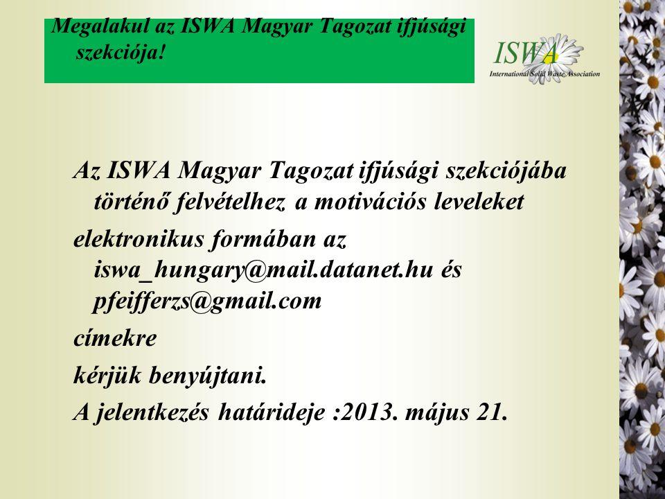 Megalakul az ISWA Magyar Tagozat ifjúsági szekciója!