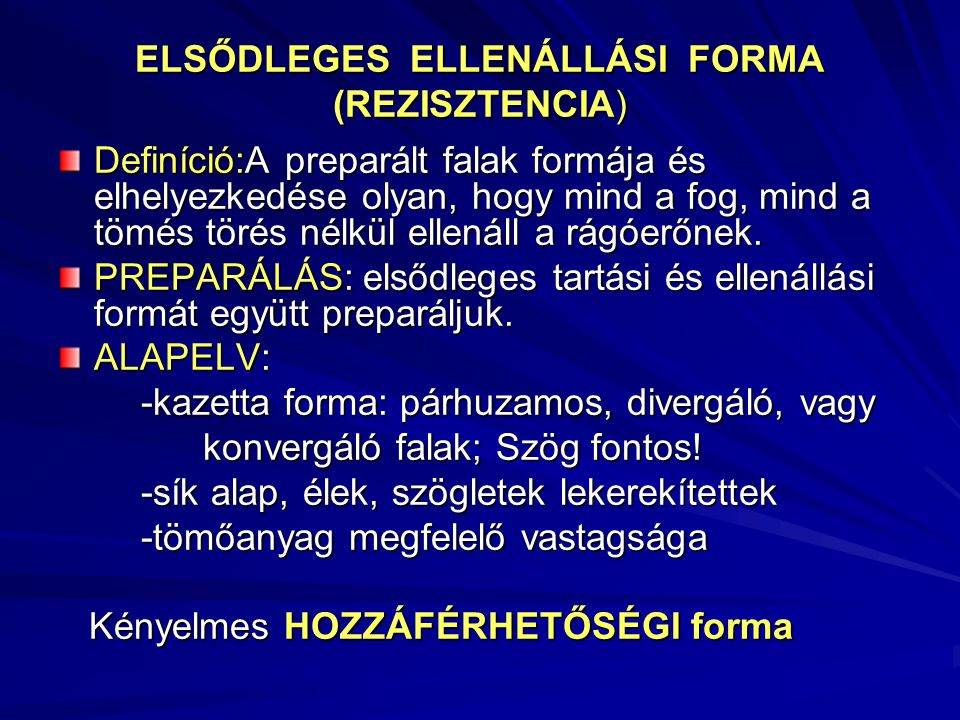 ELSŐDLEGES ELLENÁLLÁSI FORMA (REZISZTENCIA)