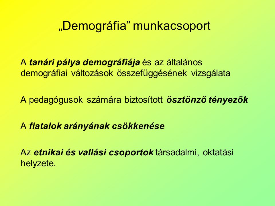 """Demográfia munkacsoport"