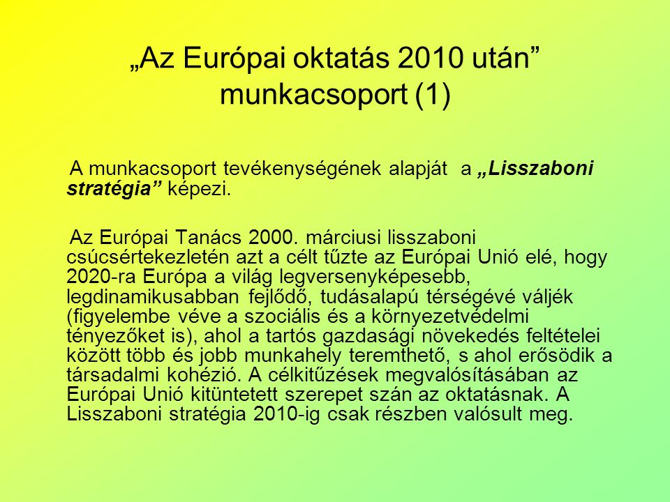 """""""Az Európai oktatás 2010 után munkacsoport (1)"""