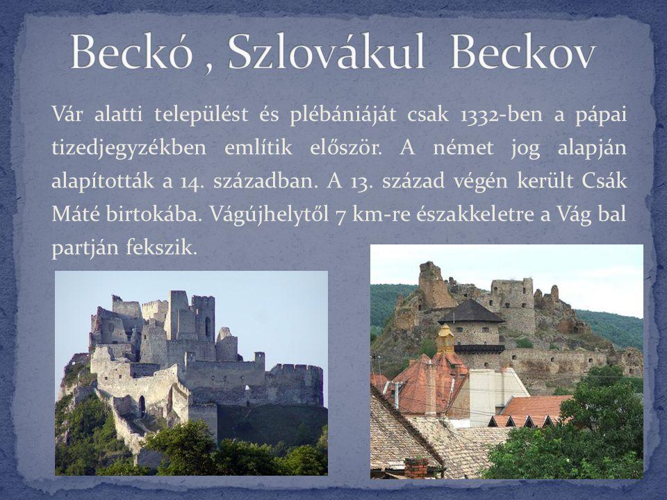 Beckó , Szlovákul Beckov