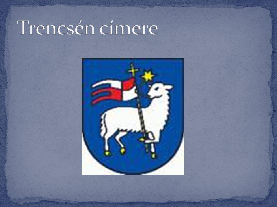 Trencsén címere