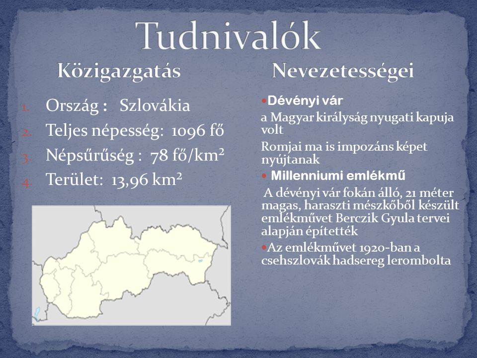 Tudnivalók Közigazgatás Nevezetességei Ország : Szlovákia
