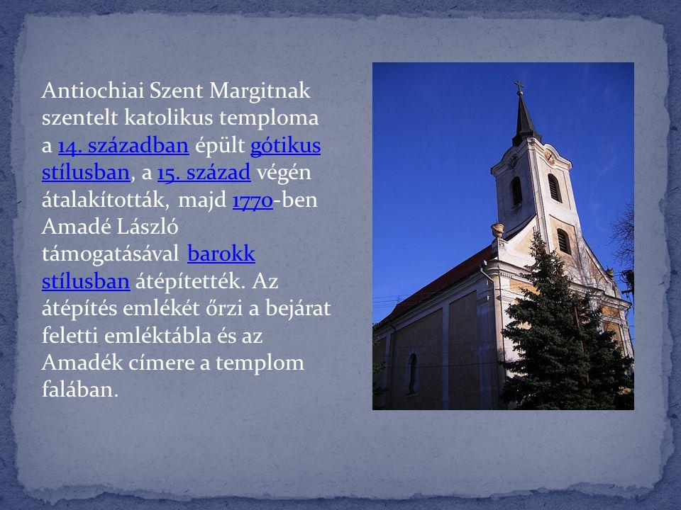 Antiochiai Szent Margitnak szentelt katolikus temploma a 14