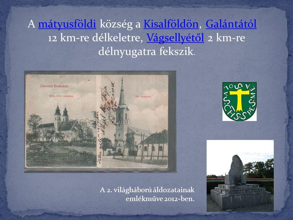 A mátyusföldi község a Kisalföldön, Galántától 12 km-re délkeletre, Vágsellyétől 2 km-re délnyugatra fekszik.