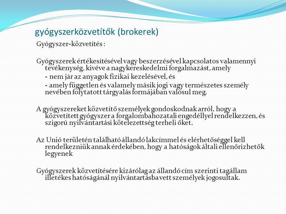 gyógyszerközvetítők (brokerek)