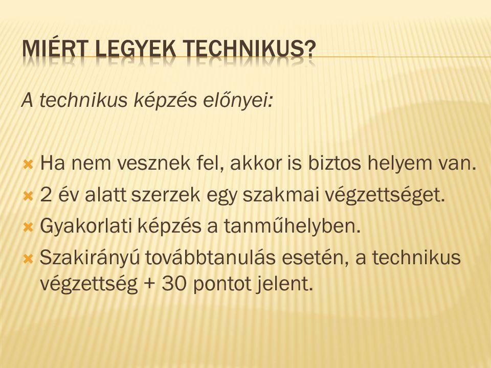 Miért legyek technikus