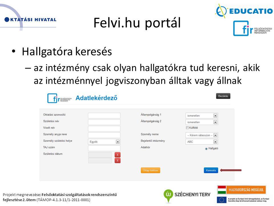 Felvi.hu portál Hallgatóra keresés