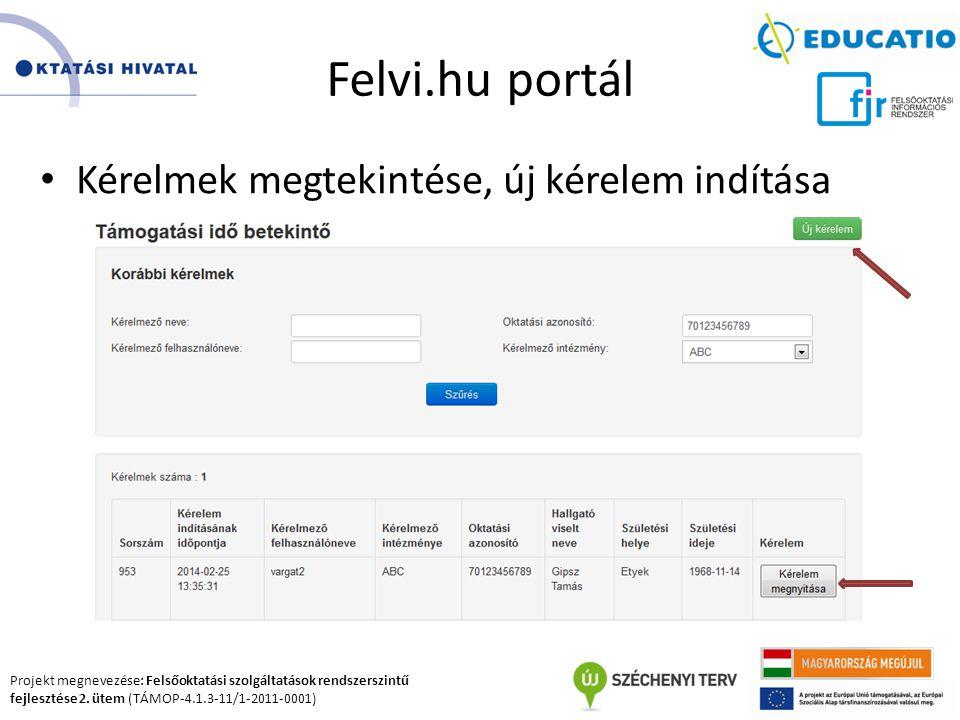 Felvi.hu portál Kérelmek megtekintése, új kérelem indítása