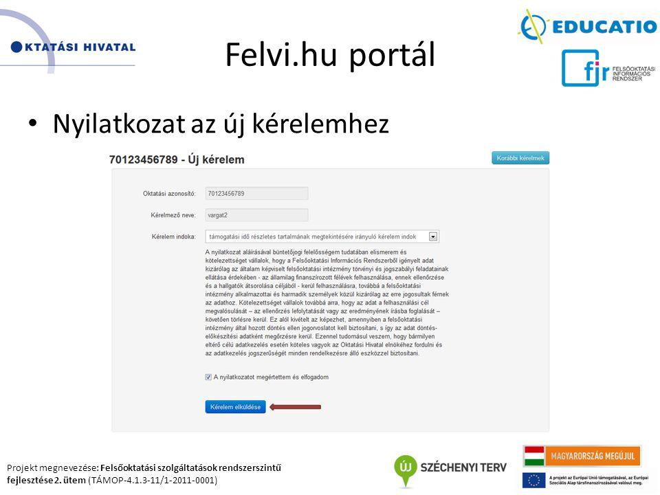 Felvi.hu portál Nyilatkozat az új kérelemhez