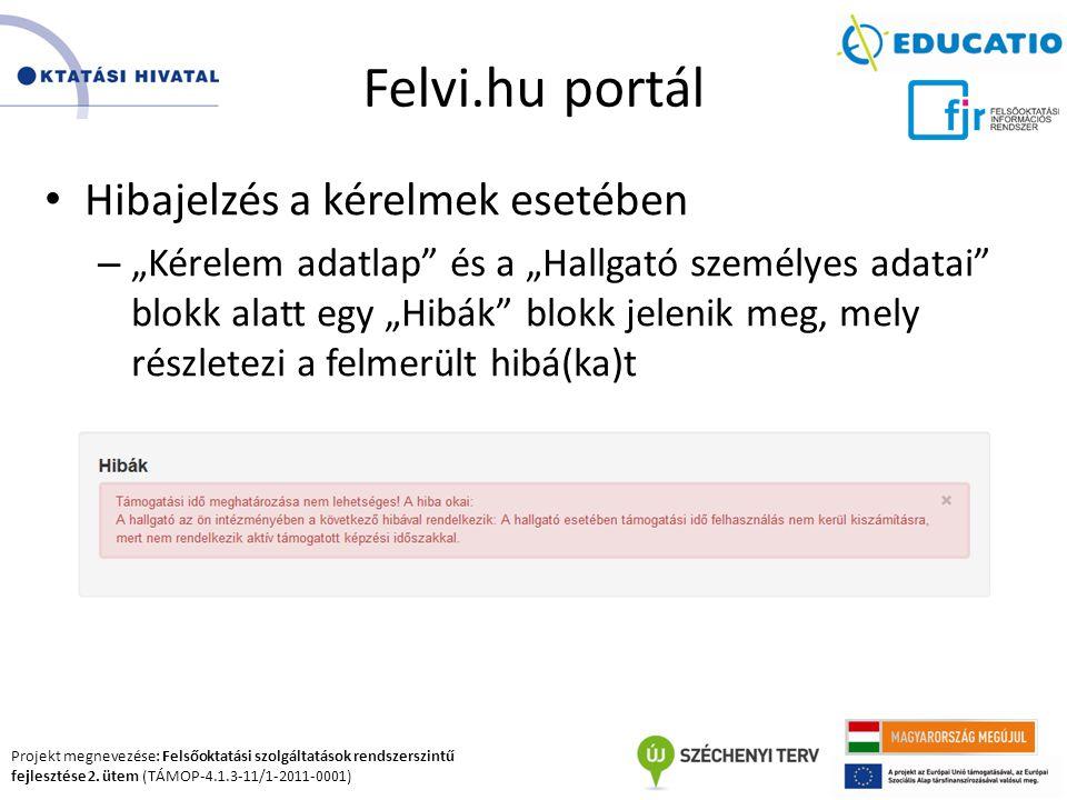 Felvi.hu portál Hibajelzés a kérelmek esetében