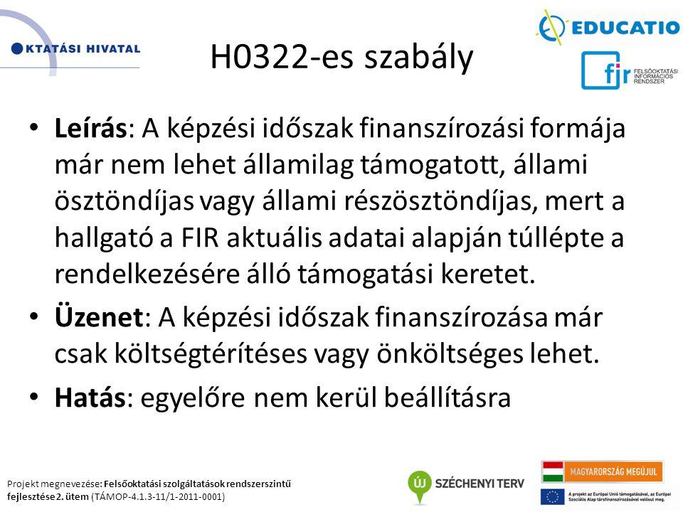 H0322-es szabály