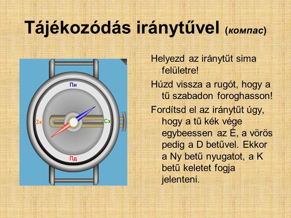 Tájékozódás iránytűvel (компас)