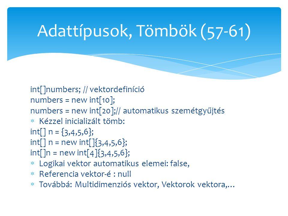 Adattípusok, Tömbök (57-61)